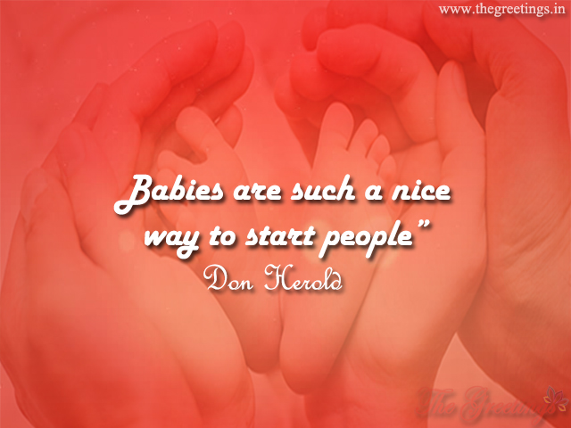 Adorable born baby quote