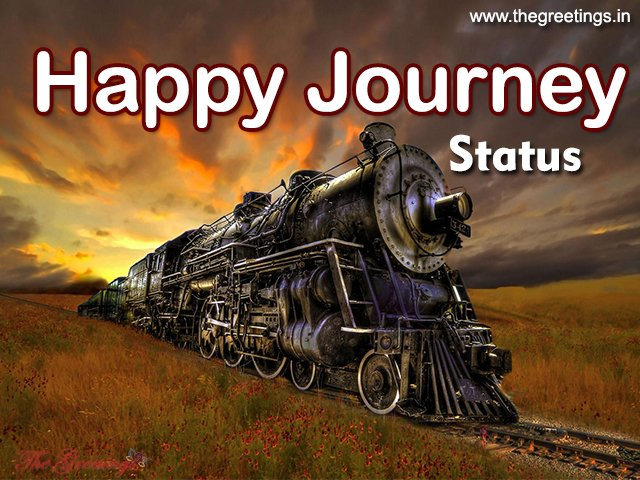 Happy Journey Whatsapp Status, Happy Journy Message & Quotes